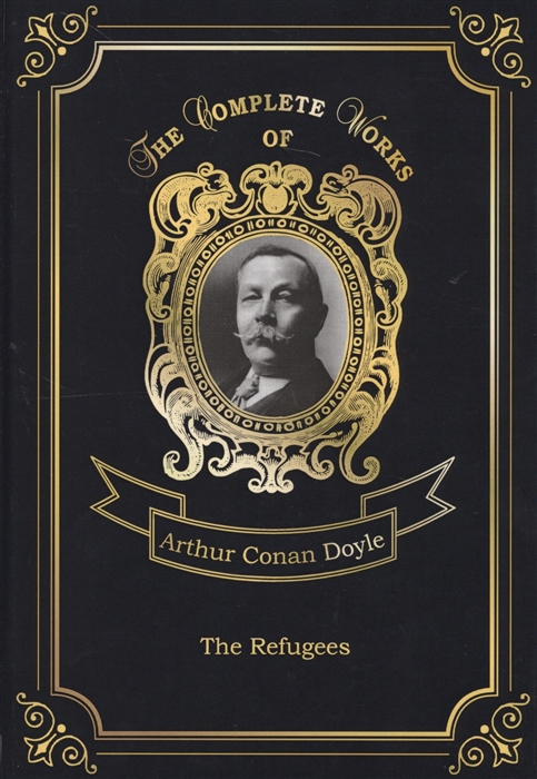 Doyle A. The Refugees doyle a c the refugees изгнанники на англ яз doyle a c