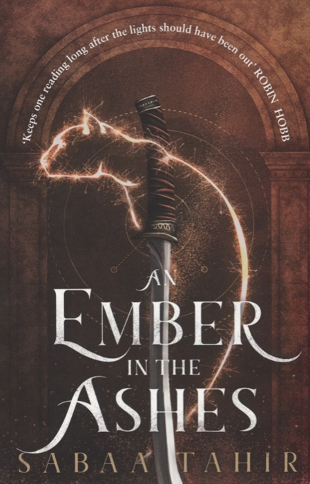Tahir S. An Ember in the Ashes tahir s an ember in the ashes