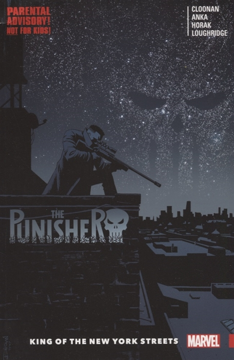 Cloonan B. The Punisher Volume 3 King of the New York Streets