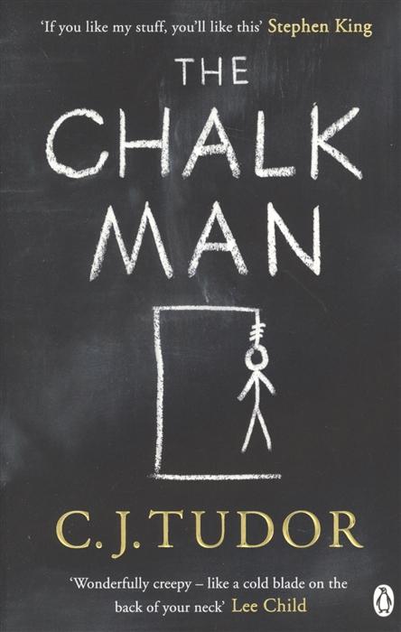 Tudor C. The Chalk Man tudor c the chalk man