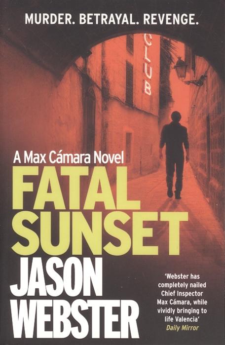 Webster J. Fatal Sunset fatal frost