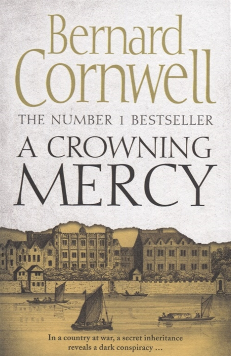 цены Cornwell B. A Crowning Mercy