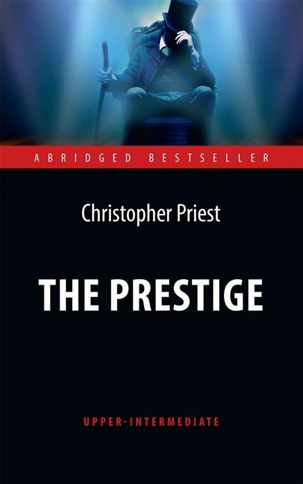 Priest C. The Prestige