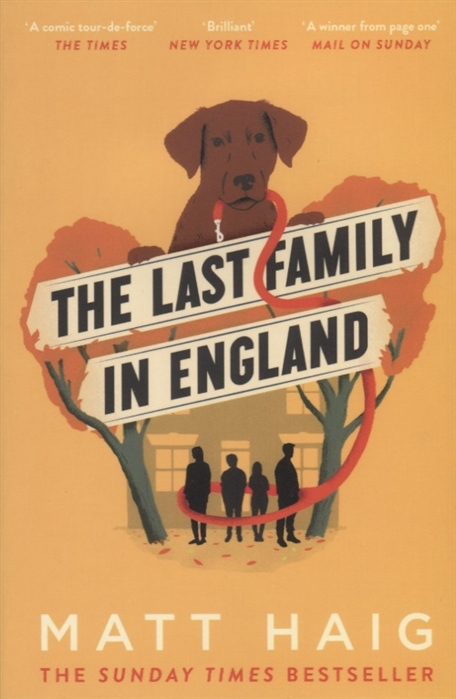 Haig M. The Last Family in England