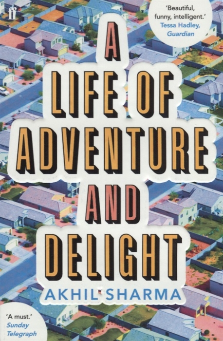 Sharma A. A Life of Adventure and Delight a life of adventure and delight