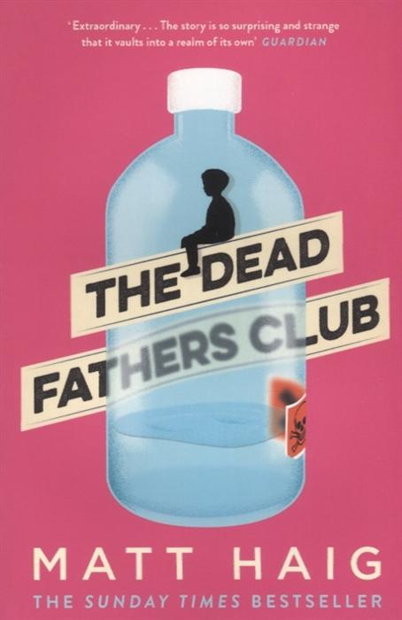 Haig M. The Dead Fathers Club haig m the radleys