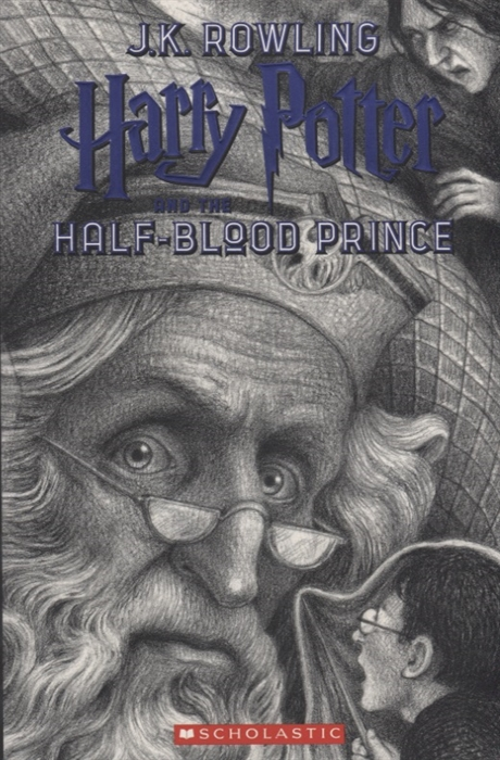 Фото - Rowling J. Harry Potter and the Half-Blood Prince rowling joanne harry potter and the half blood prince