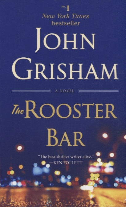Grisham J. The Rooster Bar grisham j the whistler