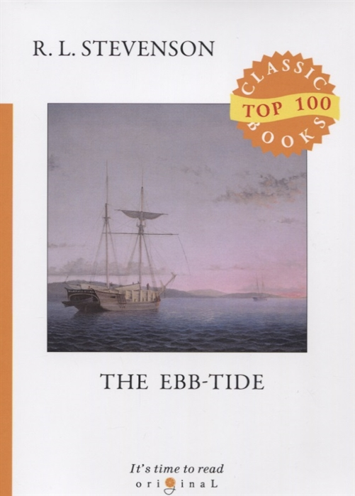 Stevenson R. The Ebb-Tide r l stevenson the ebb tide