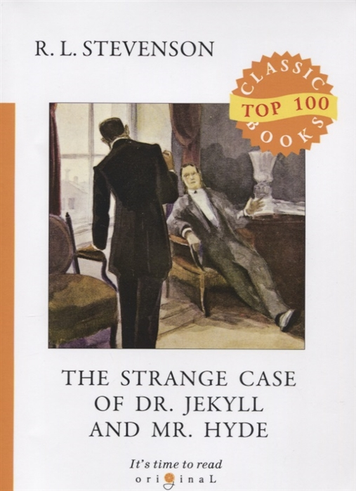 Stevenson R. The Strange Case of Dr Jekyll and Mr Hyde robert louis stevenson the strange case of dr jekyll and mr hyde prometheus classics
