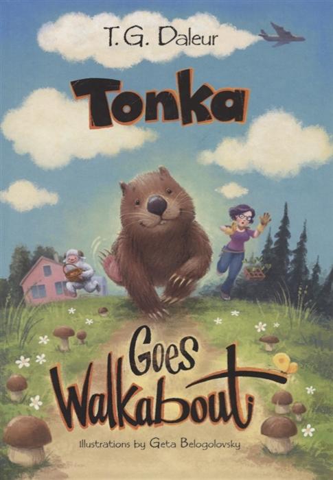 Daleur T. Tonka goes walkabout на английском языке