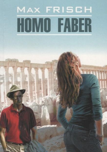Frisch M. Homo Faber