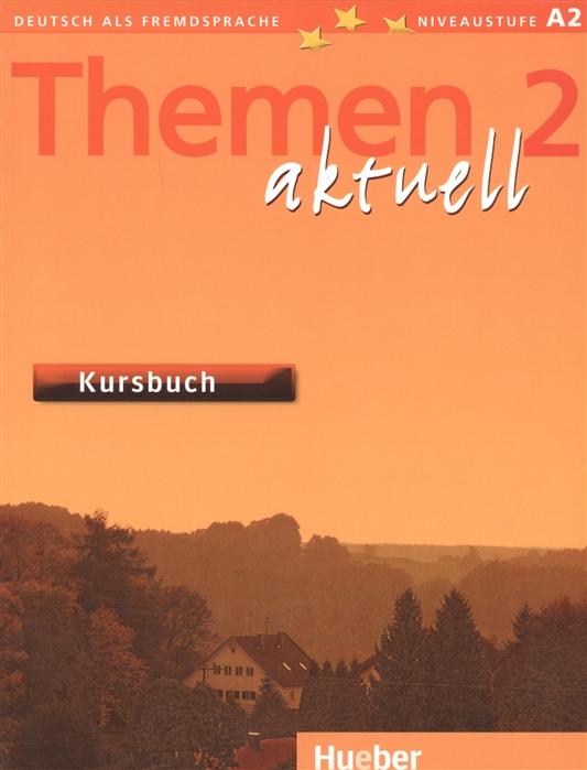 цены на Aufderstrasse H., Bock H., Muller J. и др. Themen aktuell 2 Kursbuch в интернет-магазинах