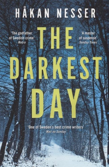 Nesser H. The Darkest Day the darkest child