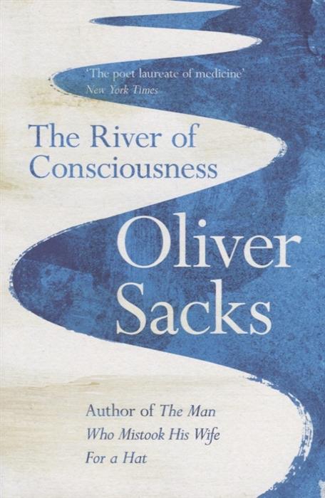 Sacks O. The River of Consciousness цены онлайн