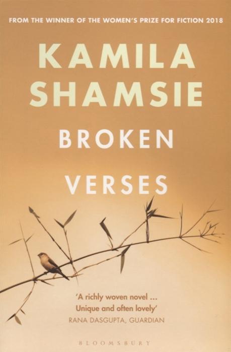 Shamsie K. Broken Verses shamsie k a god in every stone