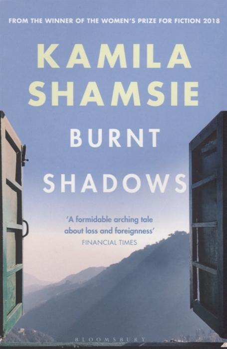 Shamsie K. Burnt Shadows