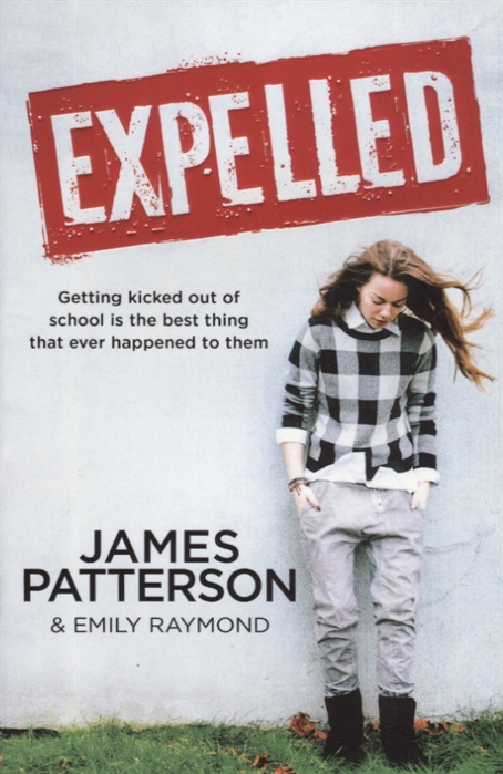лучшая цена Patterson J., Raymond E. Expelled