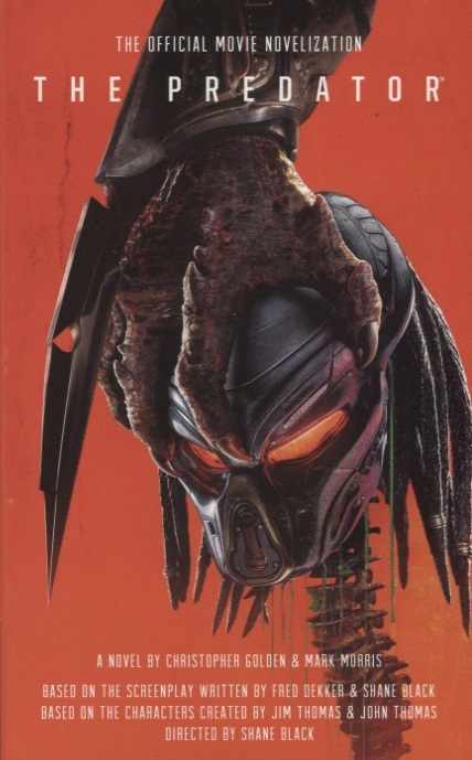The Predator The Official Movie Novelization