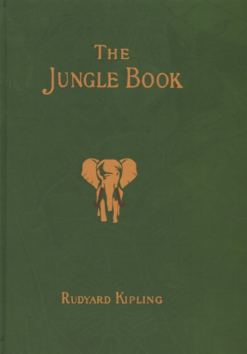 Kipling R. The Jungle Book Книга Джунглей kipling r kim