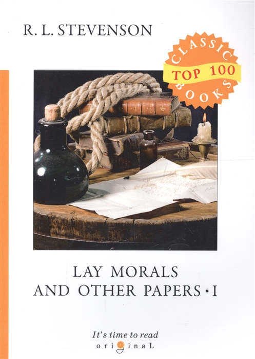 Фото - Stevenson R. Lay Morals and Other Papers I j b mozley lectures and other theological papers