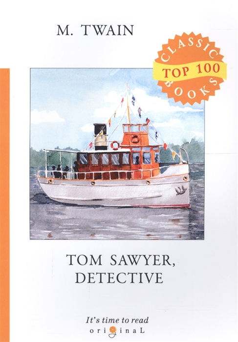 Twain M. Tom Sawyer Detective m twain tom sawyer abroad