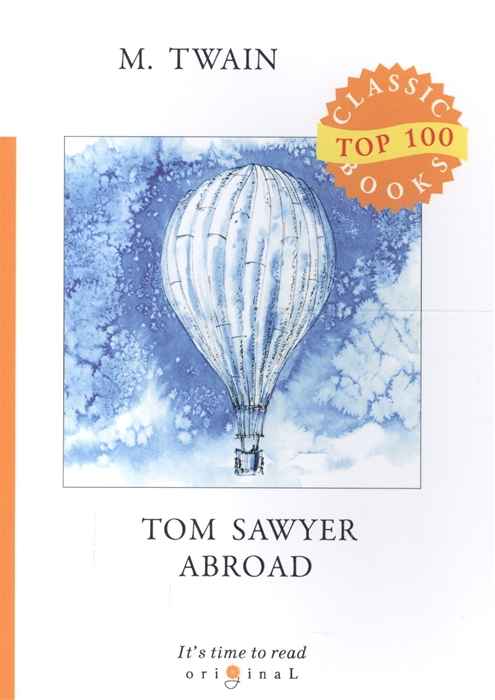 Twain M. Tom Sawyer Abroad m twain tom sawyer abroad