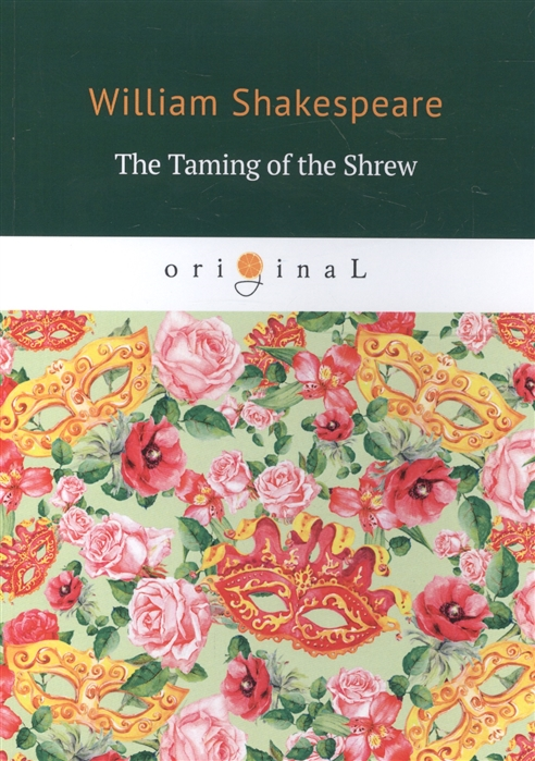 Shakespeare W. The Taming of the Shrew the shakespeare book