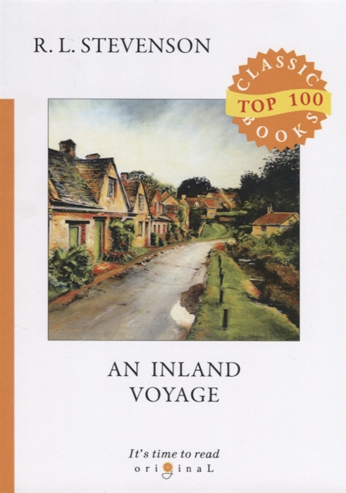 Stevenson R. An Inland Voyage stevenson robert louis an inland voyage and travels with a donkey