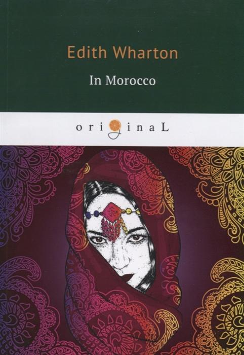 Wharton E. In Morocco wharton e summer