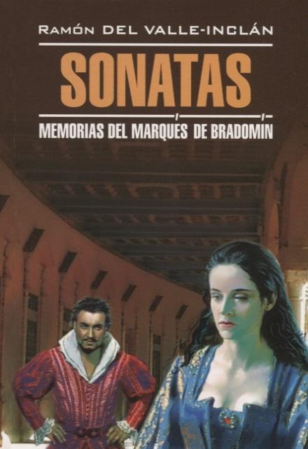 Valle-Inclan R. Sonatas Memorias del Marques de Bradomin