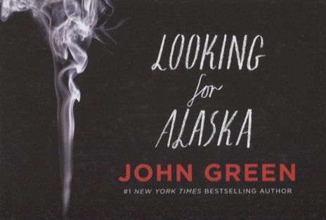 Green J. Looking for Alaska