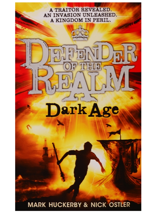 Huckerby M., Ostler N. Defender of the Realm Dark Age dark age ahead