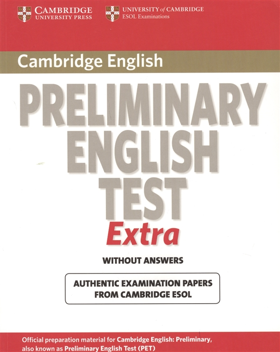 Cambridge English Preliminary English Test Extra Without Answers english