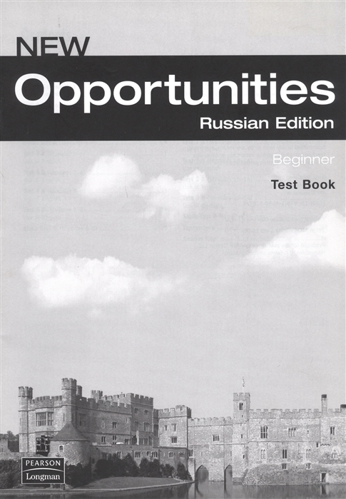 Фото - New Opportunities Russian Edition Beginner Test Book russian phrase book dictionary 5 th edition corrected