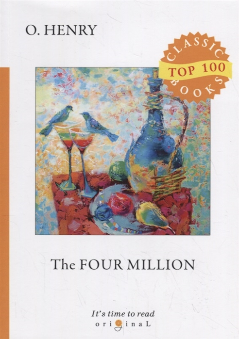 Henry O. The Four Million