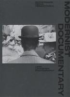 Modernist Documentary. Фотографии Леона Левинстайна