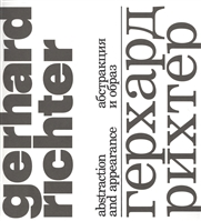 Герхард Рихтер. Абстракция и образ/Gerhard Richter. Abstraction and appearance