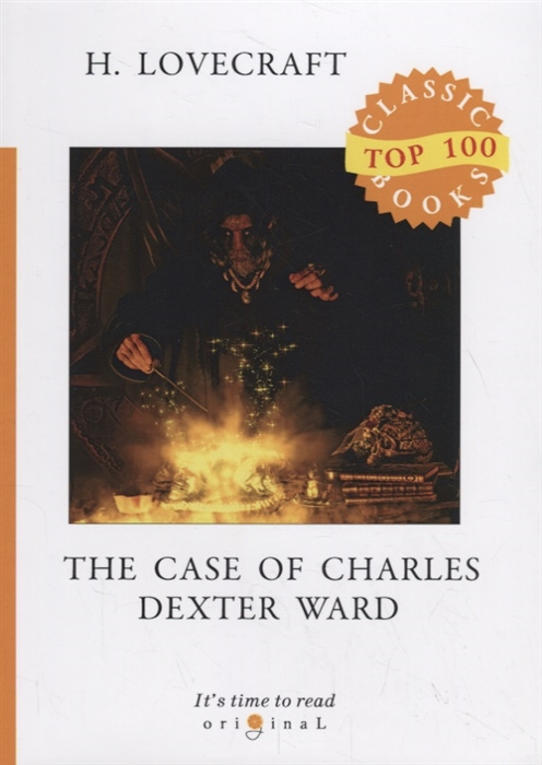 Фото - Lovecraft H. The Case of Charles Dexter Ward howard phillips lovecraft the case of charles dexter ward