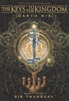 The Keys to the Kingdom. Book Four. Sir Thursday