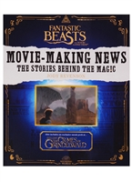 Fantastic Beasts and Where to Find Them. Movie-Making News. The Stories Behind The Magic