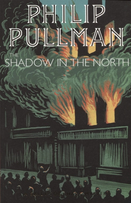Pullman P. The Shadow in the North pullman p the book of dust volume one la belle sauvage