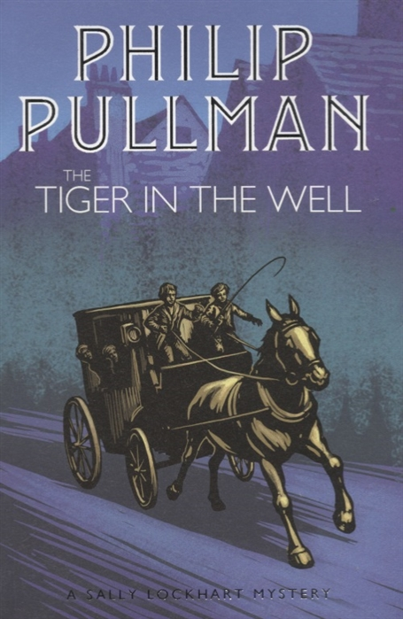 Pullman P. The Tiger in the Well the well path