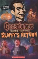 Haunted Halloween. Slappy's Return
