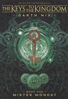The Keys to the Kingdom. Book One. Mister Monda