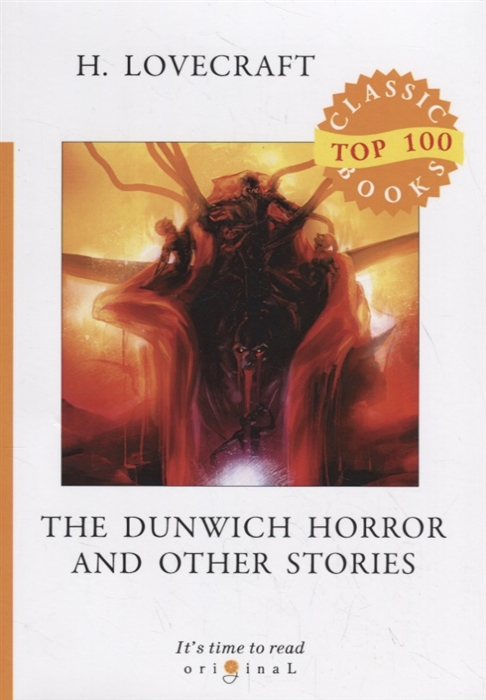 Lovecraft H. The Dunwich Horror and Other Stories
