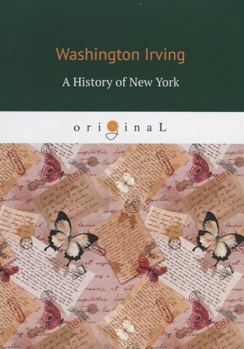 Irving W. A History of New York