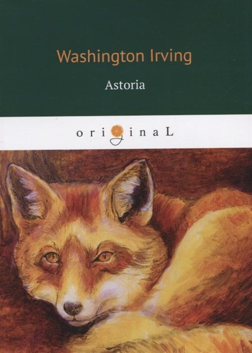 Irving W. Astoria astoria