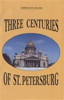Three centuries of St. Petersburg