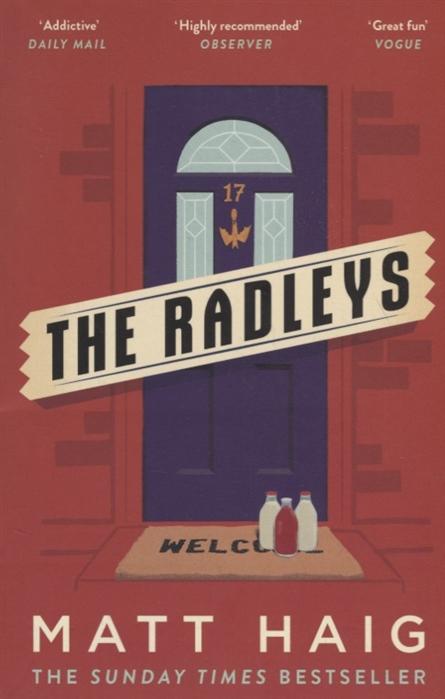 Haig M. The Radleys haig m the radleys